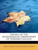 [( Annals of the Astronomical Observatory of Harvard College )] [by: Edward Charles Pickering Ann J Cannon] [Aug-2008]
