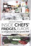 Inside Chefs' Fridges, Europe. Le réfrigérateur des plus grands chefs