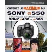 Obtenez le maximum du Sony alpha 550