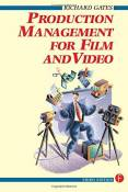 Production Management for Film and Video 3rd edition by Richard Gates (1999) Paperback