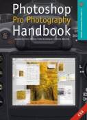 Photoshop Pro Photography Handbook: Advanced Post-Production Techniques by Chris Weston (2007-07-01)