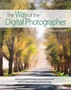 The Way of the Digital Photographer: Walking the Photoshop post-production path to more creative photography 1st edition by Davis, Harold (2013) Paper