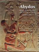 Abydos Egypt's first pharaos and the cult of osiris (paperback) /anglais