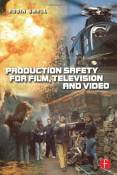 Production Safety for Film, Television and Video by Robin Small (3-Jul-2000) Paperback