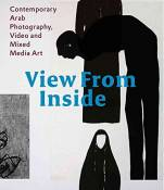 [(View from Inside : Contemporary Arab Photography, Video and Mixed Media Art)] [By (author) Karin Adrian von Roques ] published on (June, 2014)