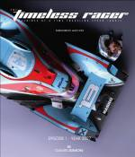 The Timeless Racer: Machines of a Time Traveling Speed Junkie: Episode 1 - Year 2027