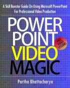 PowerPoint Video Magic: A Skill Booster Guide on Using Microsoft PowerPoint for Professional Video Production (English Edition)
